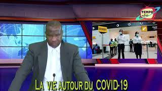 La vie autour du COVID-19
