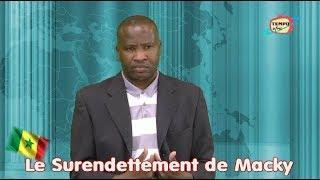 SENEGAL: Le Surendettement du President Macky Sall
