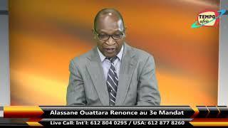Côte d'ivoire:  Alassane Ouattara a Renoncer de se présenter aux présidentielles du 30 octobre 2020