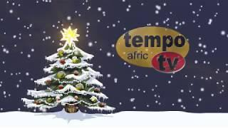 Tempo Afric TV - We wish you a Merry Christmas