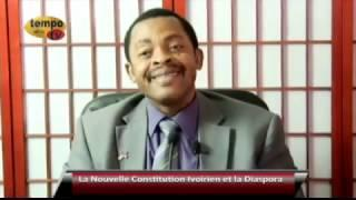 Tempo Afric TV - LA NOUVELLE CONSTITUTION IVOIRIENE ET LA DIASPORA