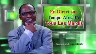 Tous les Mardis en Direct sur Tempo Afric TV - 8 Pm Central