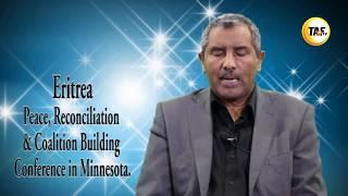 Eritrea: Peace, Reconciliation & Coalition Building Conference in Minnesota.