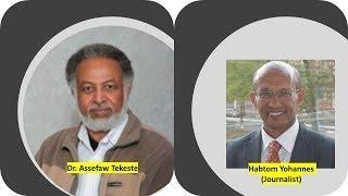 Dr. Asefaw and Jour. Habtom - Reflection on May 24, Eritrean Independence