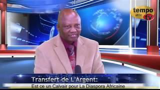 Le Transfert D'argent - Est ce un Calvair pour la Diaspora Africaine